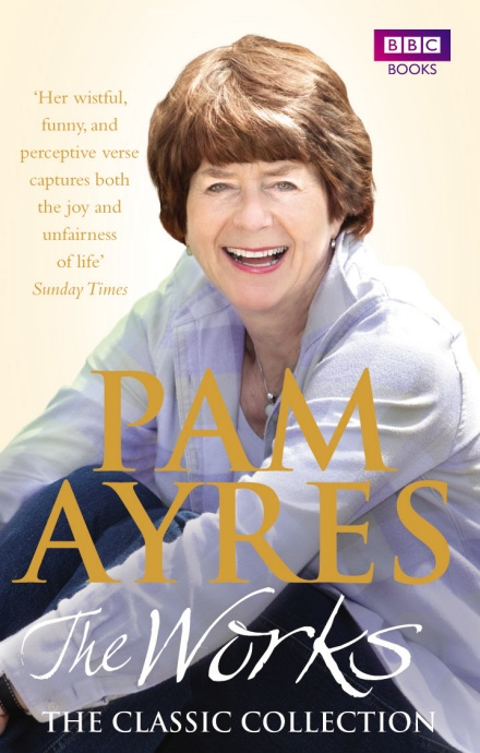 Pam Ayres: The Works